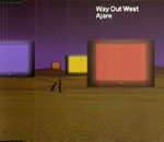 Dancefloor Chart. Artist/Band:  Way Out West. Photo: Ajare - Single Cover'97