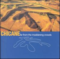 Dancefloor Chart. Artist/Band:  Chicane featuring Peter Cunnah. Photo: Far From The Maddening Crowds - Album Cover