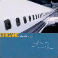 Dancefloor Chart. Artist/Band:  Chicane featuring Peter Cunnah. Photo: Behind The Sun - Album Cover